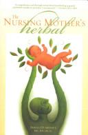 The Nursing Mother s Herbal