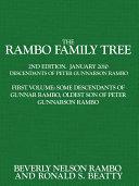 The Rambo Family Tree: Some descendants of Gunnar Rambo, oldest son of Peter Gunnarson Rambo