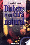 Diabetes y su cura natural