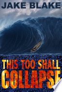 This Too Shall Collapse