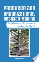 Producer And Organizational Decision Making