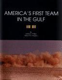 America s First Team in the Gulf