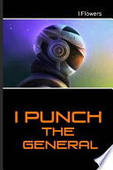 I Punch the General