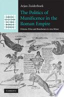 The Politics of Munificence in the Roman Empire Book PDF
