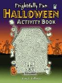 Frightfully Fun Halloween Activity Book
