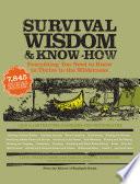 Survival Wisdom & Know How