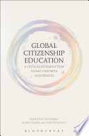 Global Citizenship Education  A Critical Introduction to Key Concepts and Debates