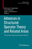 Advances in Structured Operator Theory and Related Areas