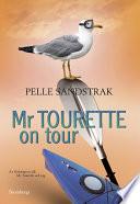 Mr Tourette on tour
