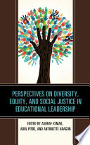 Perspectives on Diversity  Equity  and Social Justice in Educational Leadership