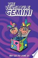 The Versatile Gemini