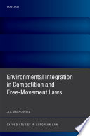 Environmental Integration in Competition and Free Movement Laws