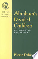 Abraham S Divided Children : focuses on the politics of division in...