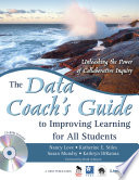 The Data Coach S Guide To Improving Learning For All Students