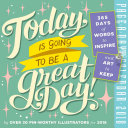 Today Is Going to Be a Great Day  Page A Day Calendar 2018