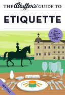 The Bluffer s Guide to Etiquette