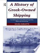 A History of Greek Owned Shipping