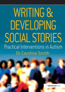 Writing   Developing Social Stories