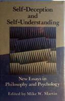 Self Deception and Self Understanding