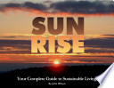 Sun Rise  Your Complete Guide to Sustainable Living