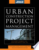 Urban Construction Project Management  McGraw Hill Construction Series