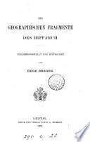 Die geographischen Fragmente des Hipparch, zusammengestellt und besprochen von H. Berger