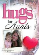 Hugs for Aunts