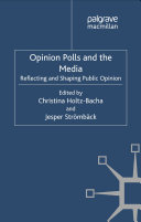 Opinion Polls and the Media