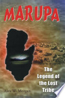 MARUPA   The Legend of the Lost Tribe
