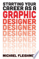Starting Your Career as a Graphic Designer To Make A Change And Entrepreneurs