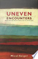 Uneven Encounters