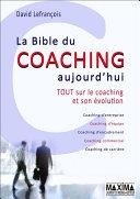 La bible du coaching aujourd hui