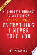 Everything I Never Told You by Celeste Ng   A 15 minute Summary   Analysis