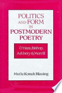 Politics and Form in Postmodern Poetry