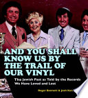 And You Shall Know Us by the Trail of Our Vinyl