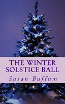 The Winter Solstice Ball