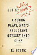 Let It Bang by R. J. Young