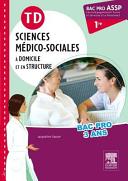 TD Sciences m  dico sociales    domicile et en structure 1e Bac Pro ASSP