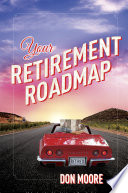 Your Retirement Roadmap