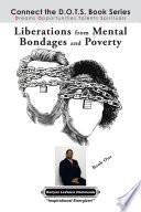 Liberations from Mental Bondages and Poverty