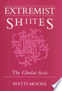 Extremist Shiites The Ghulat Sects