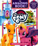 The Amazing Book Of My Little Pony : more about the land of...