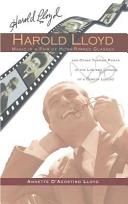 Harold Lloyd   Magic in a Pair of Horn Rimmed Glasses  Hardback