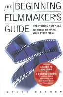 Beginning Filmmaker s Guide