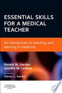 Essential Skills For A Medical Teacher E Book