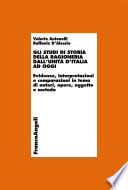 Gli studi di storia della ragioneria dall Unit   d Italia ad oggi  Evidenze  interpretazioni e comparazioni in tema di autori  opere  oggetto e metodo