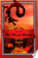 Der Weg der Drachen