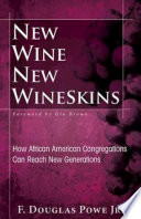 New Wine  New Wineskins