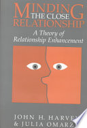Minding the Close Relationship