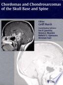 Chordomas And Chondrosarcomas Of The Skull Base And Spine book